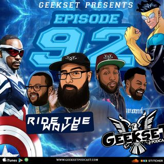 Geekset Episode 92: Ride The Wave