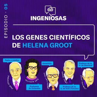 Los genes científicos de Helena Groot