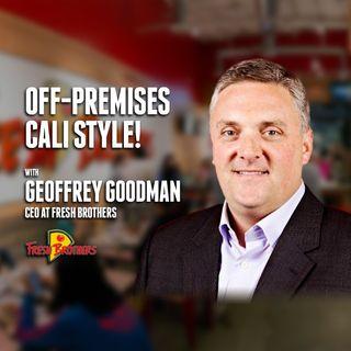 50. Off-Premises Cali Style! | Geoffrey Goodman