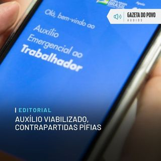 Editorial: Auxílio viabilizado, contrapartidas pífias