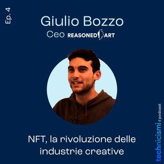 NFT, la rivoluzione delle industrie creative - Giulio Bozzo, CEO Reasoned Art