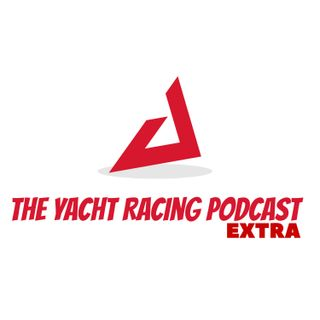 Introducing The Yacht Racing Podcast Extra