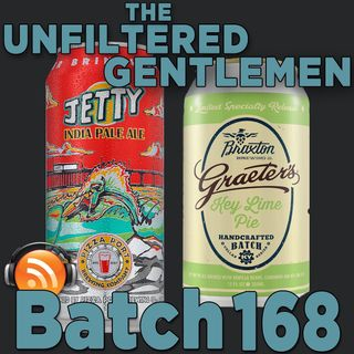 Batch168: Pizza Port Jetty IPA & Braxton Brewing Graeter's Key Lime Pie