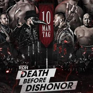 ENTHUSIASTIC REVIEWS #111: ROH Death Before Dishonor 2018 Watch-Along