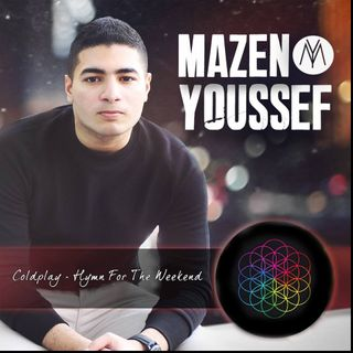 Coldplay - Hymn For The Weekend (Cover By Mazen Youssef)