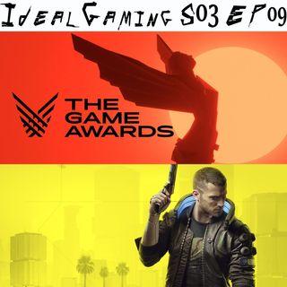 IdealGaming S03 EP09 - The Game Awards 2020 e Cyberpunk 2077