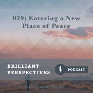 Entering a New Place of Peace