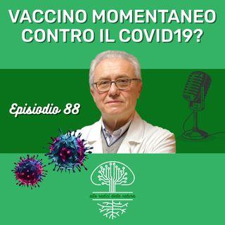 Una possibile e momentanea soluzione vaccinale contro il COVID19