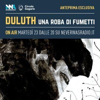 DULUTH 1x01 - Dario Panzeri presenta Perso nel bosco (Progetto Stigma - Eris Edizioni)