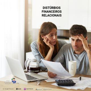 178 Distúrbios Financeiros Relacionais