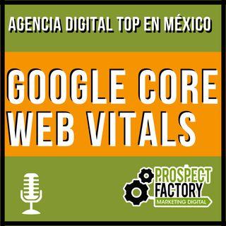 Google Core Web Vitals | Prospect Factory