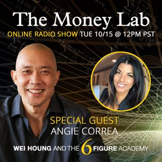 "Episode #84 - The ""HAVE to EARN a Lot of Money"" Money Story with guest Angie Correa"