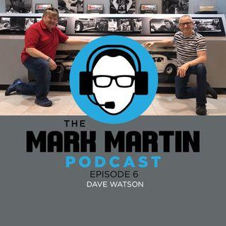 Episode 6 Dave Watson