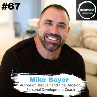 How to Make the Decision to be Your Best Self - Mike Bayer