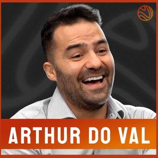 ARTHUR DO VAL - Venus Podcast #95
