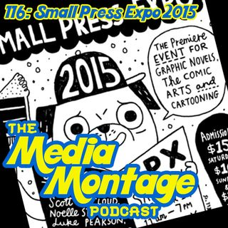 MMP 116 - Small Press Expo 2015