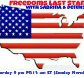 Freedoms Last Stand with Sabrina and Dennis