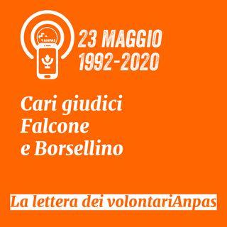 23 maggio - Cari Falcone e Borsellino,