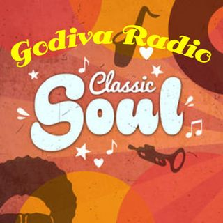 3rd August 2018 Classic Soul Hits on Godiva Radio.