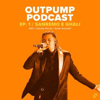 DEV e il disco di Ghali - Outpump Podcast Ep. 1