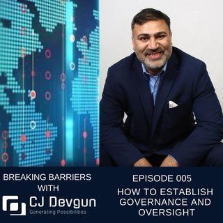 EP005 How To Establish Governance and Oversight