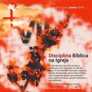 9 Marcas - VII DIsciplina Bíblia na Igreja | AD CARURU
