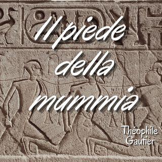 Il piede della mummia - Theophile Gautier