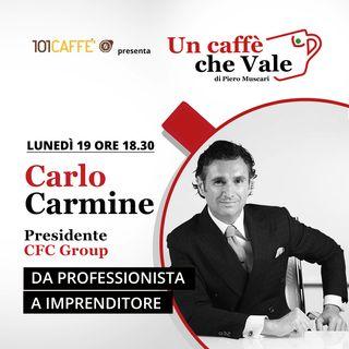 Carlo Carmine: Da professionista a imprenditore