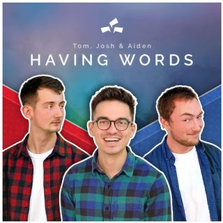 Having Words Podcast