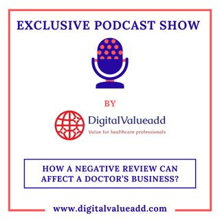 How a negative review can affect a doctor's business | Best Digital Marketing for Doctors and Hospital | Digital valueadd