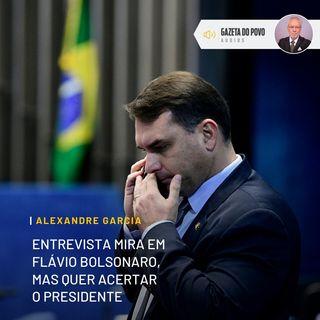Entrevista mira em Flávio Bolsonaro, mas quer acertar o presidente