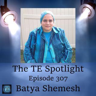 Episode 307 - Batya Shemesh