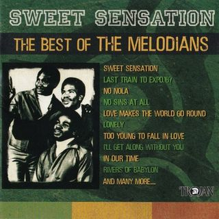 The Melodians - Sweet Sensation - The Best Of The Melodians - 2003