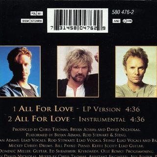 """Parliamo della hit """"ALL FOR LOVE"""" interpretata dal trio BRYAN ADAMS, ROD STEWART e STING nel 1993."""