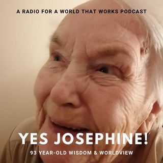 Yes Josephine! - The Life Lessons of a 93 Year-Old