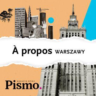 À propos Warszawy