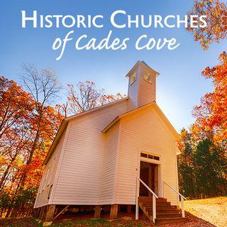Historic Churches of Cades Cove