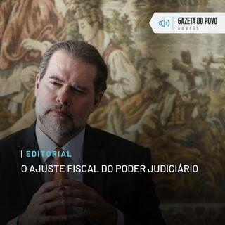 Editorial: O ajuste fiscal do Poder Judiciário
