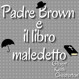 Padre Brown e il libro maledetto - Gilbert Keith Chesterton