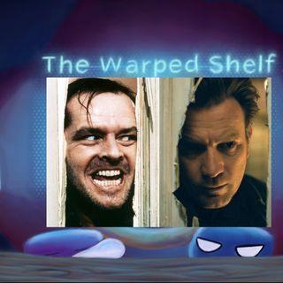 The Warped Shelf - The Shining and Doctor Sleep