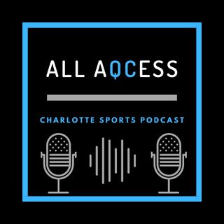 ALL AQCESS PODCAST Ep. 1 Carolina Panthers Draft Rumors, Trade Talk and LaMelo for ROTY