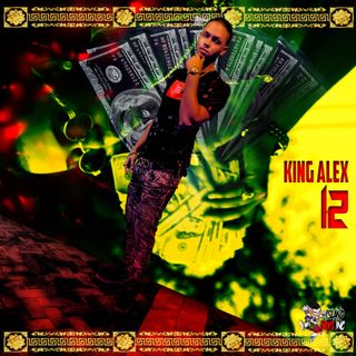 KING ALEX - 12 (88Glam Bilingual King Remix)
