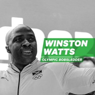Jamaican Olympic Bobsledder Winston Watts: Rallying the World [Episode 27]