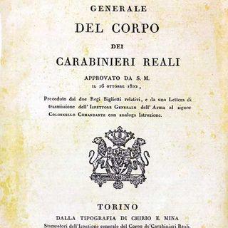 Ep.6 Il Regolamento Generale del Corpo dei Carabinieri Reali (1822)