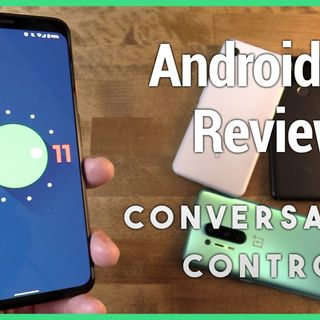 Hands-On Android 30: Android 11 Review