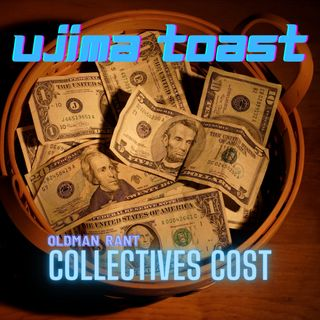 Ujima Toast - Collectives Cost