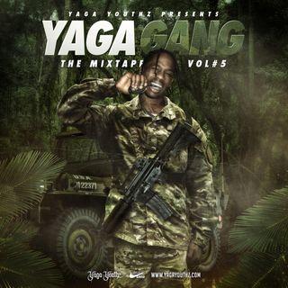 YAGA GANG VOL.5