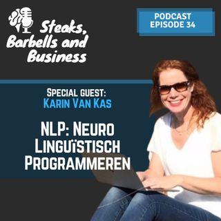 Ep. #34 | Special guest: Karin Van Kas - NLP technieken