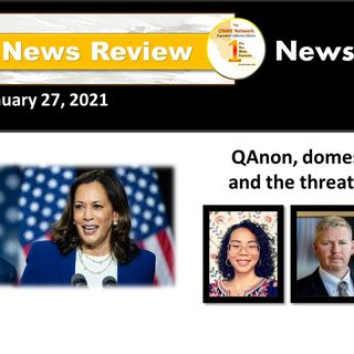 ONR 1-27-21:  'Religion' of the radical right:  Experts warn of growing threat