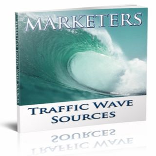 Marketers Traffic Wave Sources